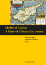 Medieval Cyprus - a Place of Cultural Encounter