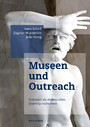 Museen und Outreach - Outreach als strategisches Diversity-Instrument
