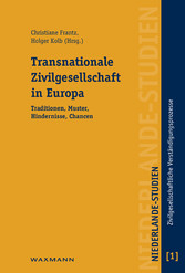 Transnationale Zivilgesellschaft in Europa. Traditionen, Muster, Hindernisse, Chancen