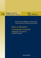 Islam in Education in European Countries. Pedagogical Concepts and Empirical Findings