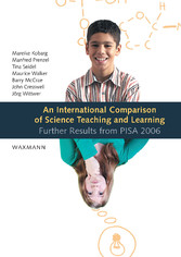 An International Comparison of Science Teaching and Learning. Further Results from PISA 2006