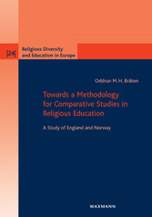 Towards a Methodology for Comparative Studies in Religious Education - A Study of England and Norway