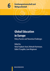 Global Education in Europe - Policy, Practice and Theoretical Challenges