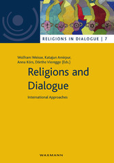 Religions and Dialogue - International Approaches