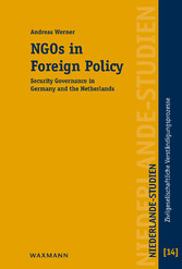 NGOs in Foreign Policy - Security Governance in Germany and the Netherlands