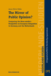 The Mirror of Public Opinion? - Comparing the News-media's Perspective on European Integration in Germany and the Netherlands