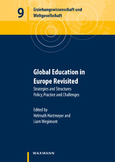Global Education in Europe Revisited - Strategies and Structures. Policy, Practice and Challenges