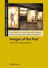 Images of the Past - Gender and its Representations