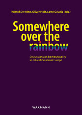 Somewhere over the rainbow - Discussions on homosexuality in education across Europe