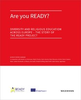 Are you READY? - Diversity and Religious Education across Europe - The story of the READY project