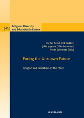 Facing the Unknown Future - Religion and Education on the Move