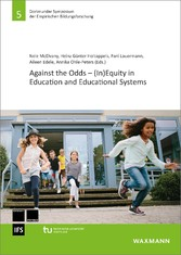 Against the Odds - (In)Equity in Education and Educational Systems