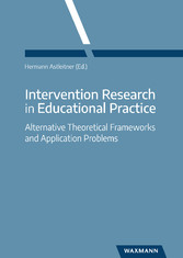 Intervention Research in Educational Practice - Alternative Theoretical Frameworks and Application Problems